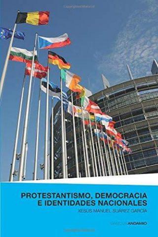 PROTESTANTISMO, DEMOCRACIA E IDENTIDADES NACIONALES
