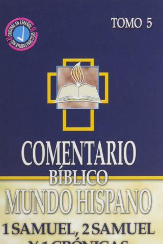 Comentario Bíblico Mundo Hispano – 1 Samuel, 2 Samuel y 1 Crónicas