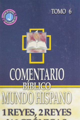 Comentario Bíblico Mundo Hispano – 1 y 2 Reyes y 2 Crónicas