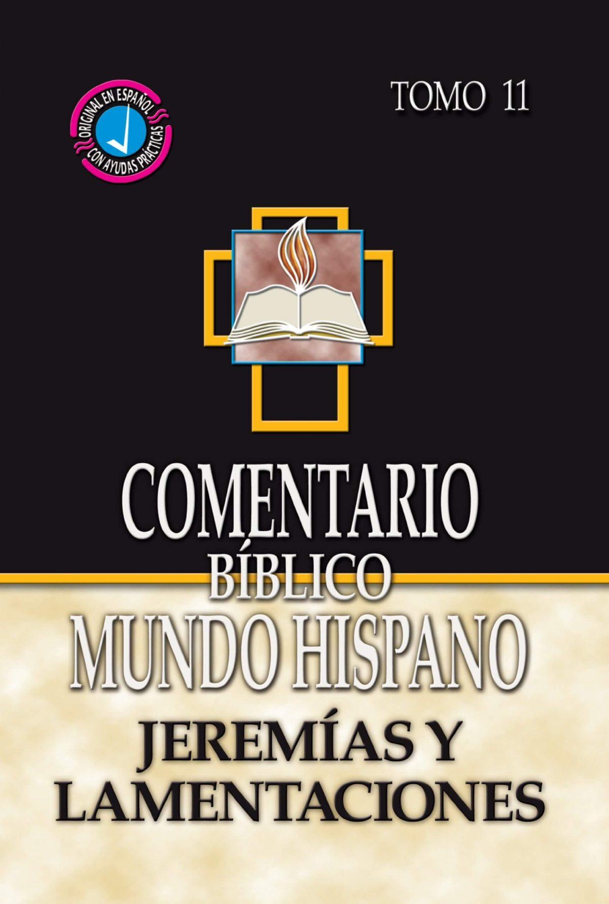Comentario Bíblico Mundo Hispano - Jeremías y Lamentaciones