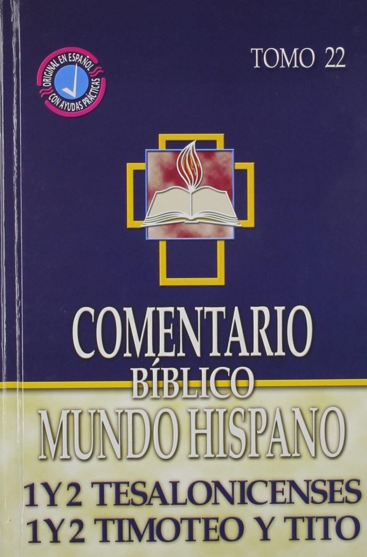 Comentario Bíblico Mundo Hispano - 1 y 2 Tesalonisenses