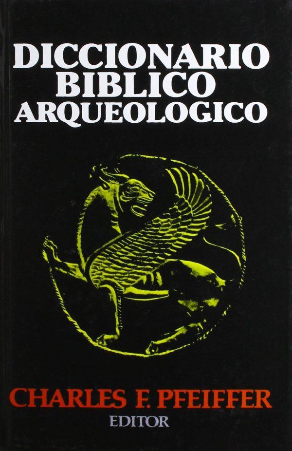 DICCIONARIO BIBLICO ARQUEOLOGICO