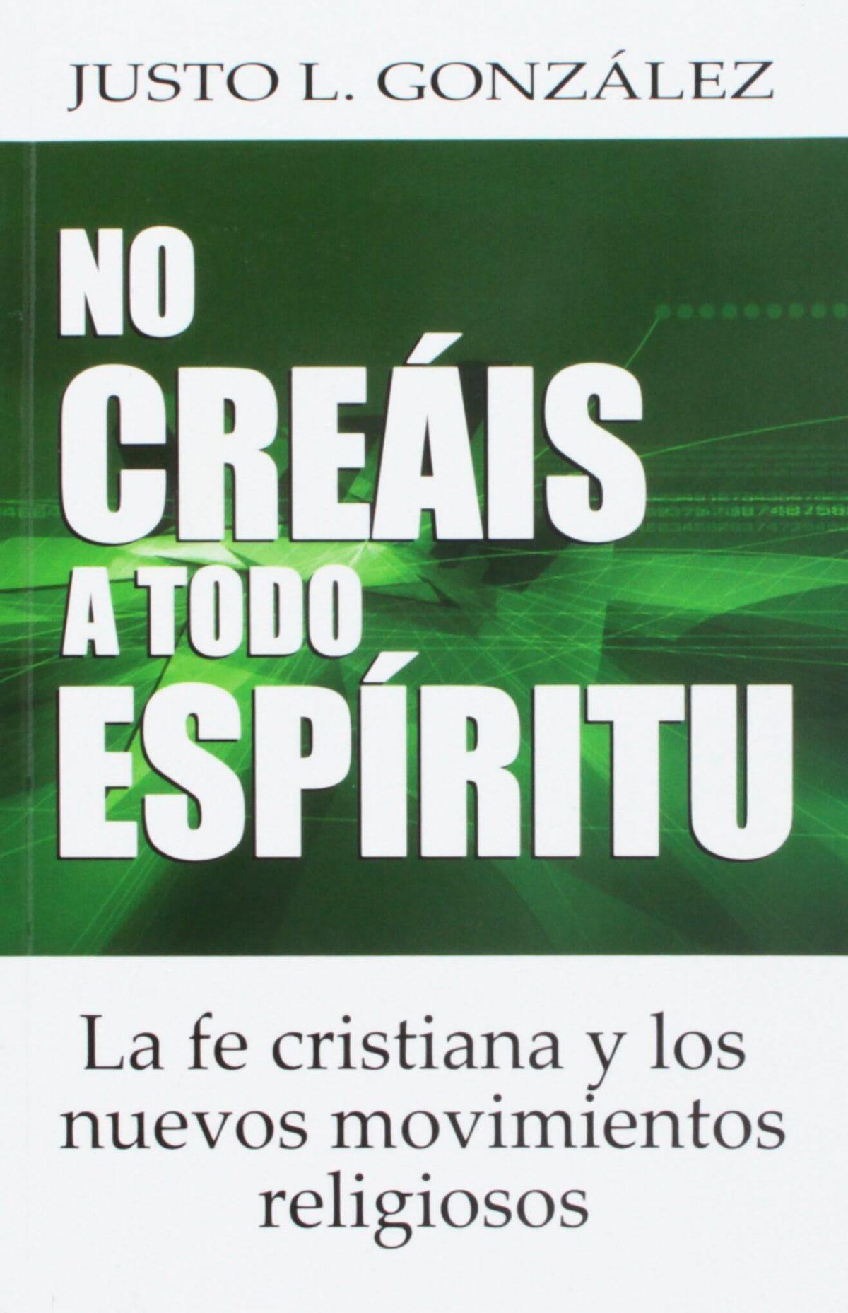 NO CREAIS A TODO ESPIRITU
