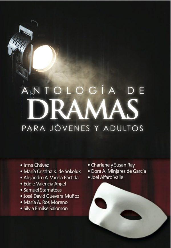 ANTOLOGIA DE DRAMAS PARA JOVENES Y ADULTOS