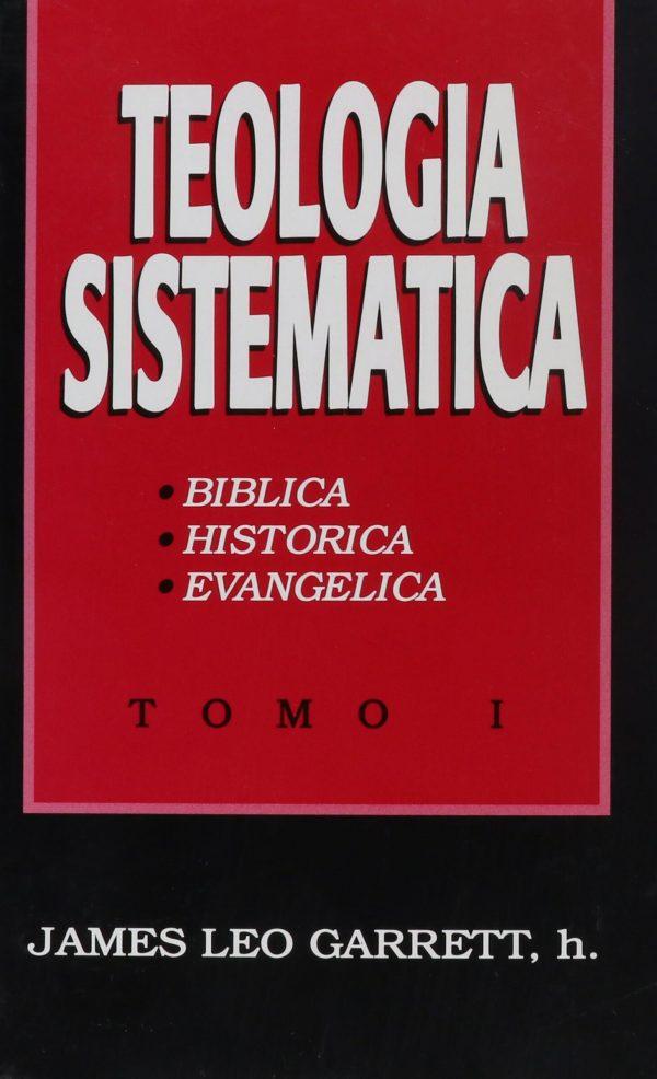 TEOLOGIA SISTEMATICA - TOMO 1