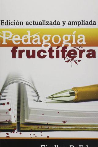 PEDAGOGIA FRUCTIFERA – EDICIÓN ACTUALIZADA
