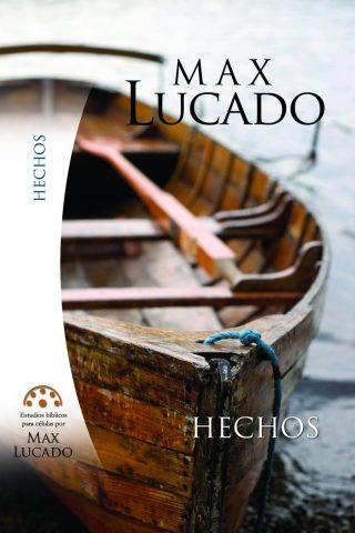 Estudios bíblicos para células por Max Lucado – HECHOS