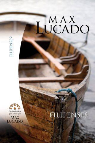 Estudios bíblicos para células por Max Lucado – Filipenses
