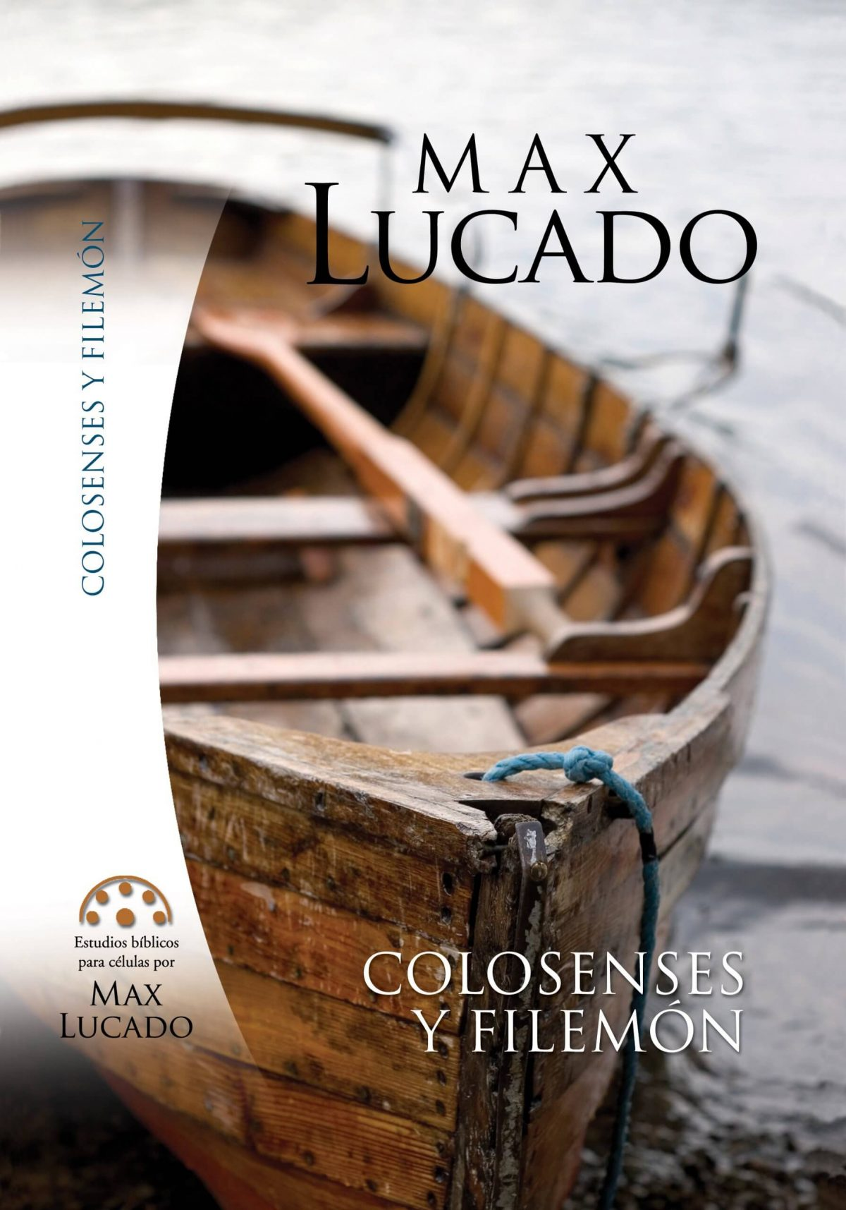 ESTUDIOS BIBLICOS MAX LUCADO COLOSENSES & FILEMON