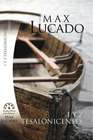 EST. BIB.MAX LUCADO 1Y2 TESALONICENSES