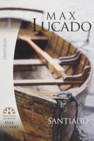 Estudios bíblicos para células por Max Lucado – SANTIAGO