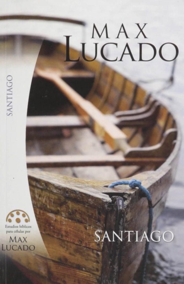 Estudios bíblicos para células por Max Lucado - SANTIAGO
