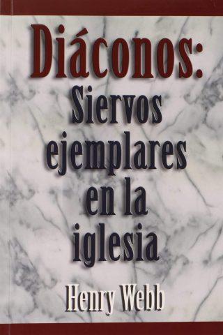 DIACONOS: SIERVOS EJEMPLARES EN LA IGLESIA