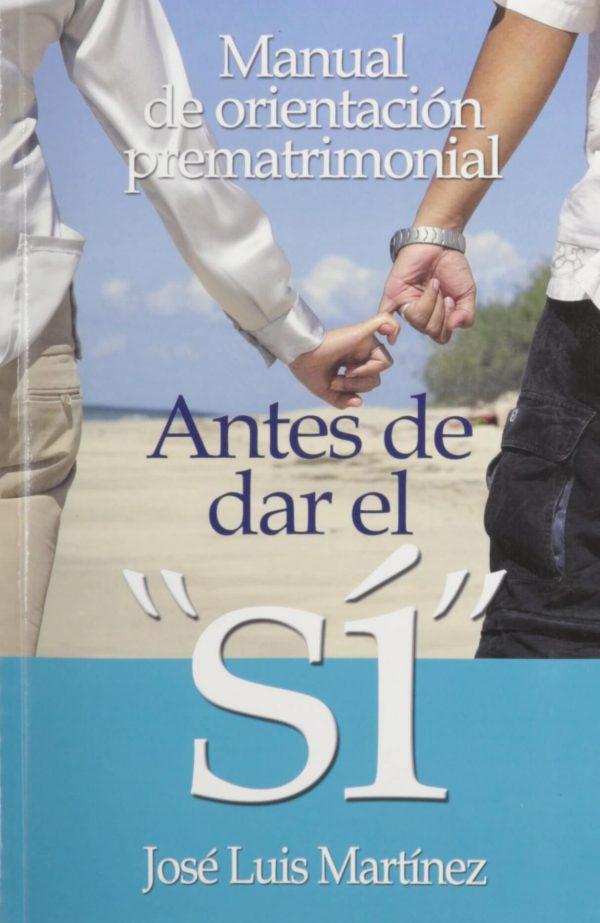 ANTES DE DECIR EL SI