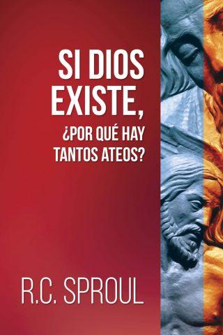 SI DIOS EXISTE,¿POR QUE HAY TANTOS ATEOS?