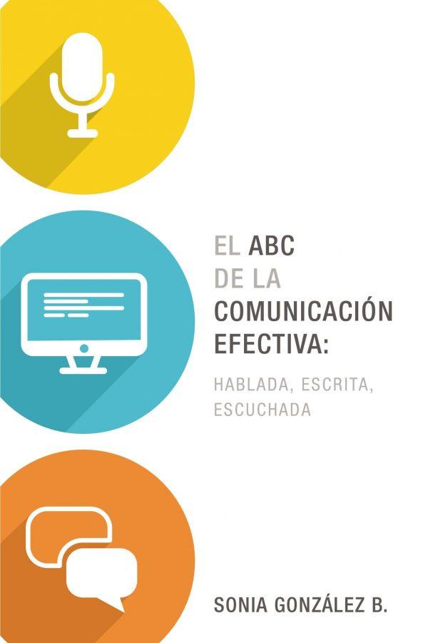 EL ABC DE LA COMUNICACION EFECTIVA