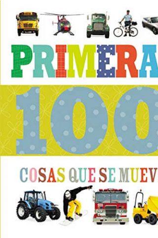 PRIMERAS 100 COSAS QUE SE MUEVEN
