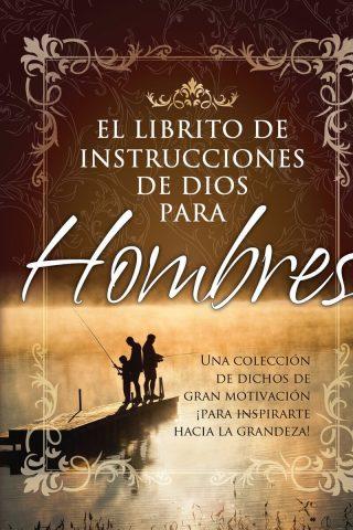 EL LIBRITO DE INSTRUCCIONES DE DIOSLIBRITO DE INSTRUCCIONES DE DIOS PARA HOMBRES