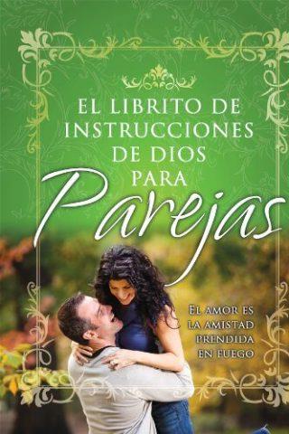 EL LIBRITO DE INSTRUCCIONES DE DIOS PARA PAREJAS