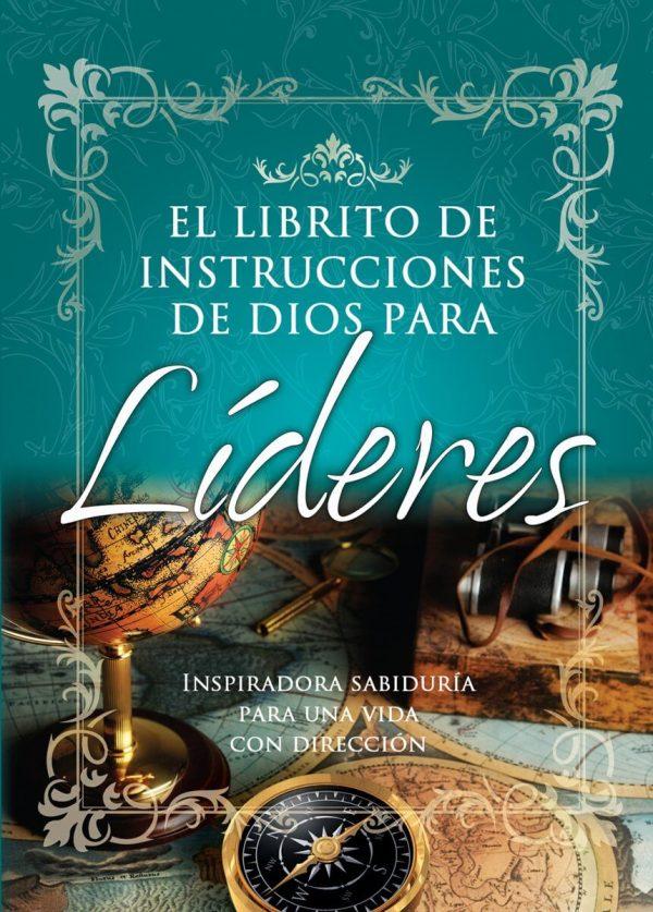 EL LIBRITO DE INSTRUCCIONES DE DIOS PARA LIDERES