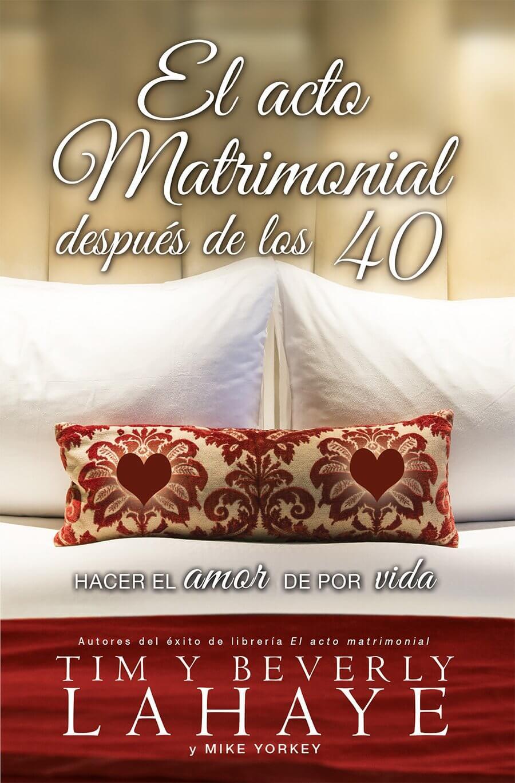EL ACTO MATRIMONIAL DESPUES DE LOS 40