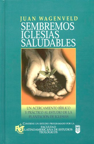 (FLET) SEMBREMOS IGLESIAS SALUDABLES