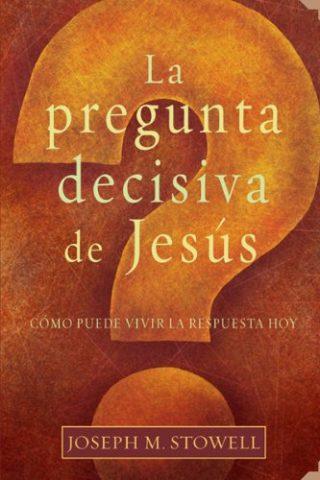 PREGUNTA DECISIVA DE JESUS