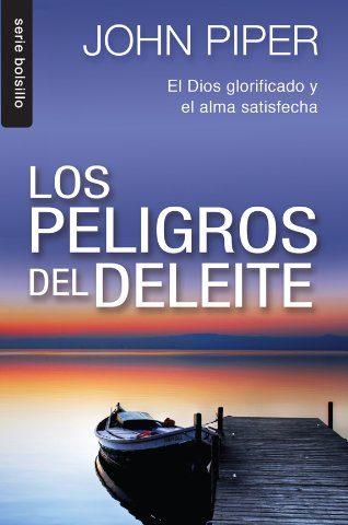 LOS PELIGROS DEL DELEITE (BOLSILLO)