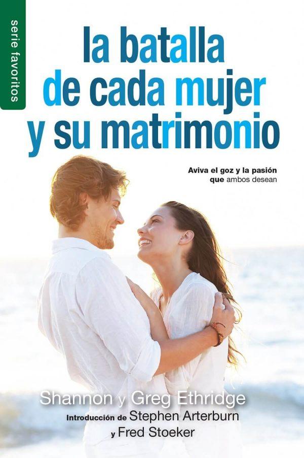 LA BATALLA DE CADA MUJER Y SU MATRIMONIO