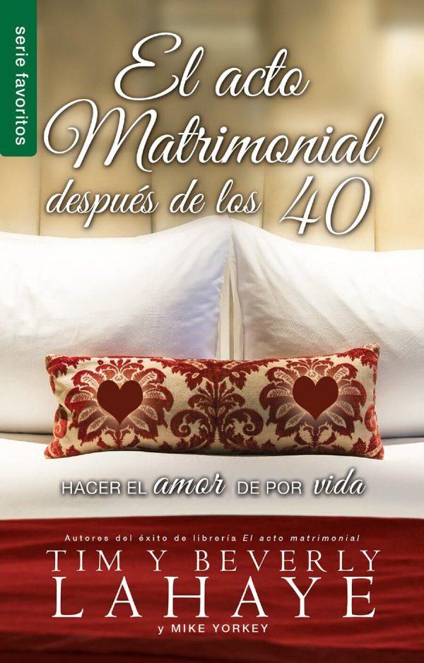 EL ACTO MATRIMONIAL DESPUÉS DE LOS 40 (BOLSILLO)