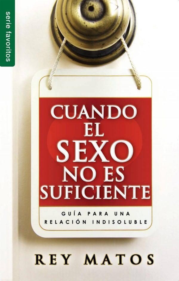 CUANDO EL SEXO NO ES SUFICIENTE.(BOLSILLO)