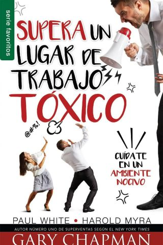 SUPERA UN LUGAR DE TRABAJO TOXICO (BOLSILLO)