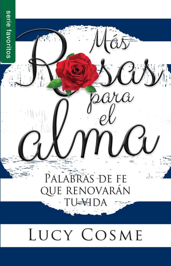 MÁS ROSAS PARA EL ALMA (BOLSILLO)
