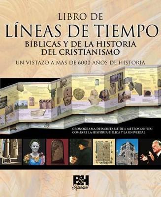 Libro de Lineas de Tiempo de la Biblia y de la Historia del Cristianismo