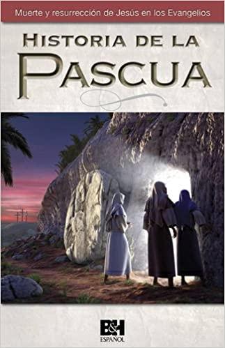 HISTORIA DE LA PASCUA