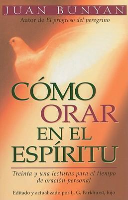 Cómo orar en el Espíritu (Bolsillo)