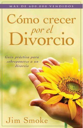 COMO CRECER POR EL DIVORCIO (Bolsillo)