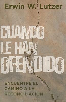CUANDO LE HAN OFENDIDO