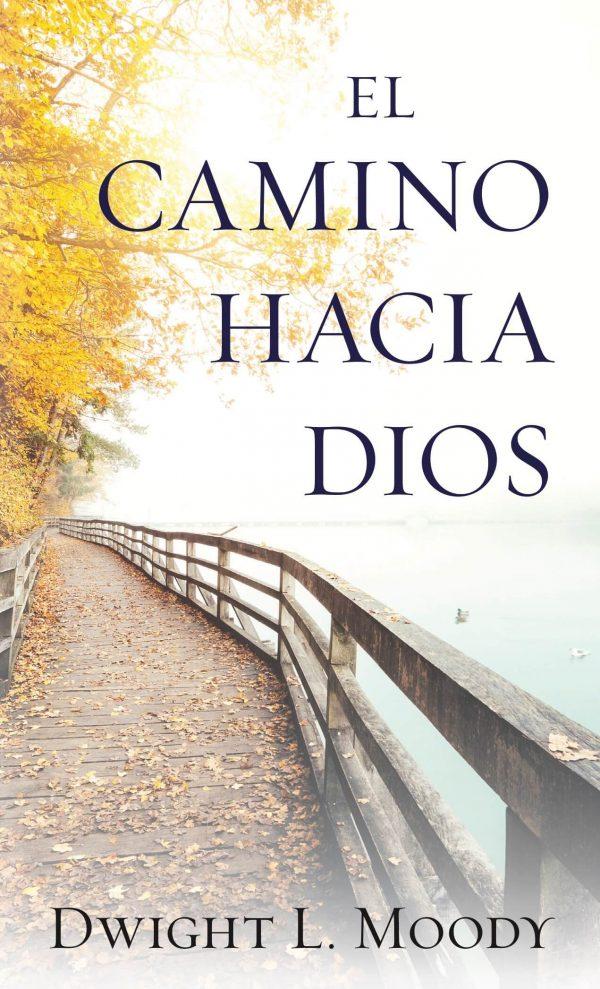 EL Camino hacia Dios