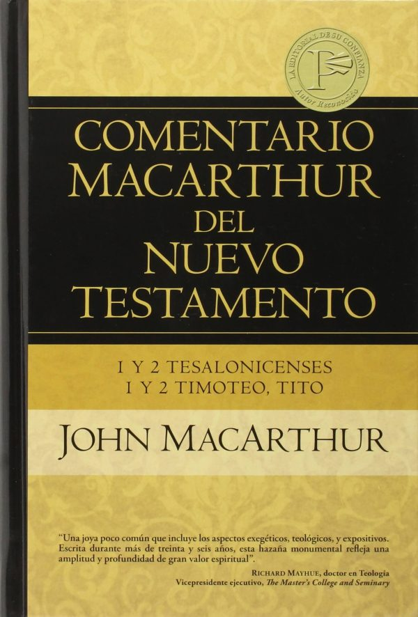 Comentario MacArthur del Nuevo Testamento - 1 y 2 Tesalonicenses