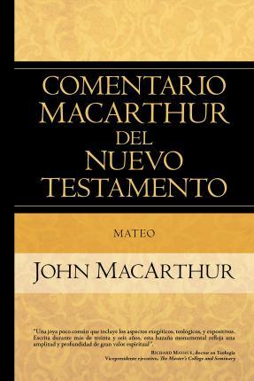 Comentario MacArthur del Nuevo Testamento - Mateo