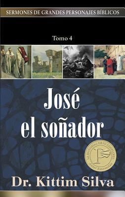 (SERMONES DE GRANDES PERSONAJES BÍBLICOS)  JOSE EL SOÑADOR