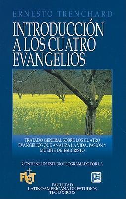 INTRODUCCION A LOS CUATRO EVANGELIOS