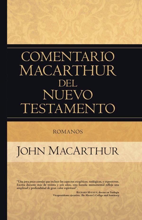 Comentario MacArthur del Nuevo Testamento - Romanos