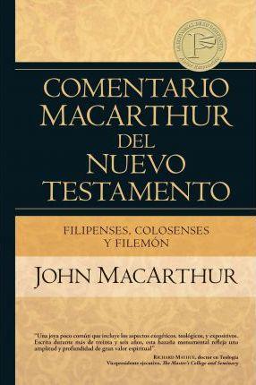 Comentario MacArthur del Nuevo Testamento - Filipenses