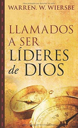 LLAMADOS A SER LIDERES DE DIOS