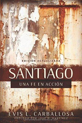 SANTIAGO, UNA FE EN ACCION
