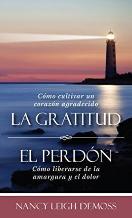 LA GRATITUD Y EL PERDON