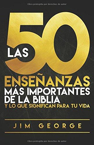 50 ENSEÑANZAS MAS IMPORTANTES BIBLIA