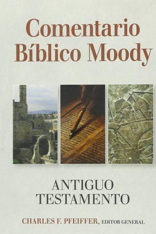 Comentario Bíblico Moody Antiguo Testamento